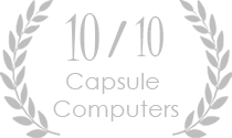 10 out of 10 from Capsule Computers